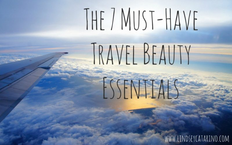 The 7 Must-Have Travel Beauty Essentials