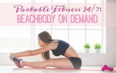 Portable Fitness 24/7: Beachbody On Demand