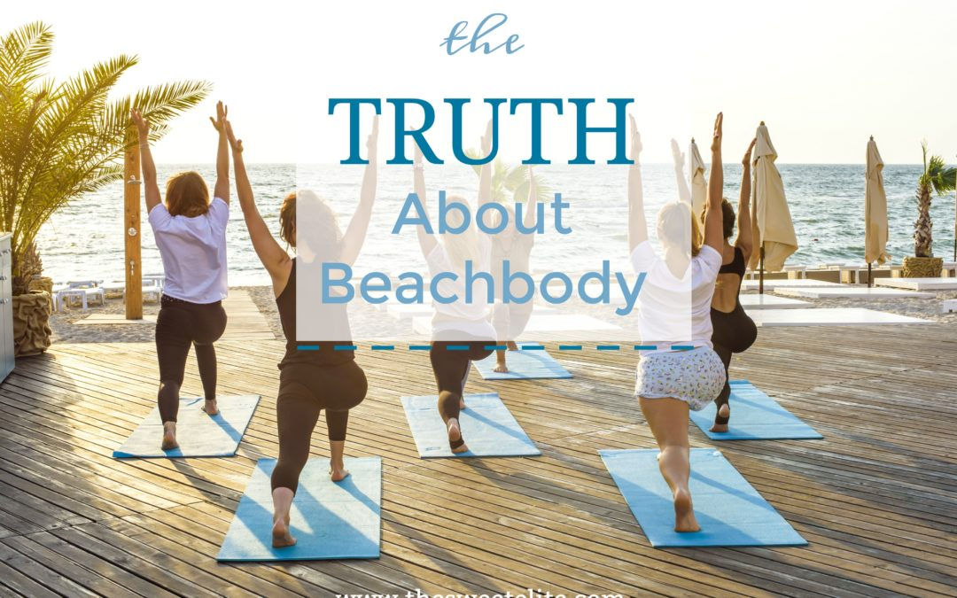 The Truth About Beachbody