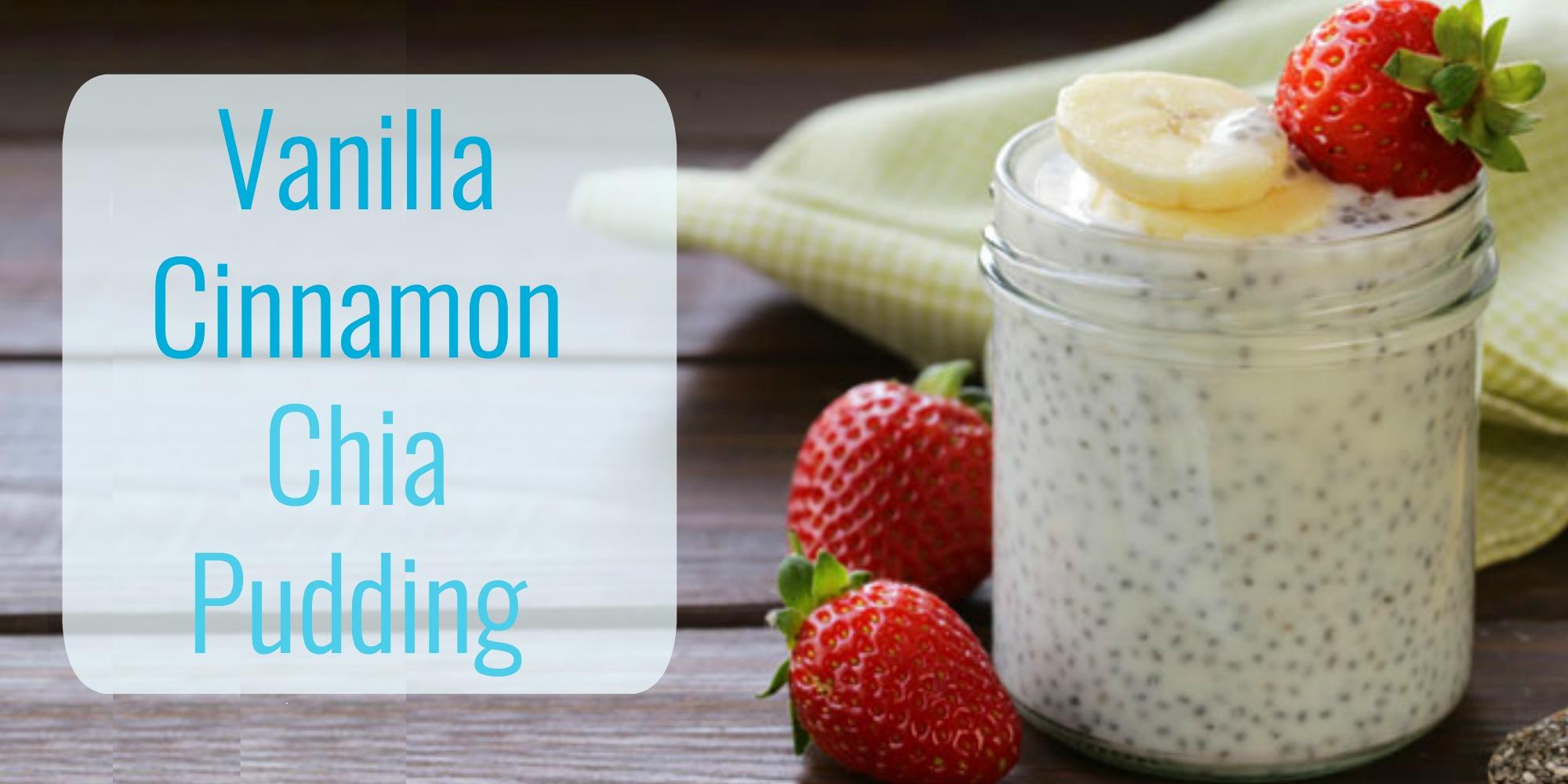 Vanilla Cinnamon Chia Pudding: Shakeology Recipe   Team ...