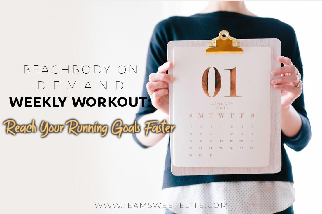 Beachbody On Demand Weekly Workout: Reach Your Running Goals